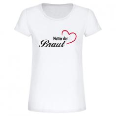 T-Shirt: Mutter der Braut