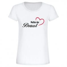 T-Shirt: Mutter der Braut